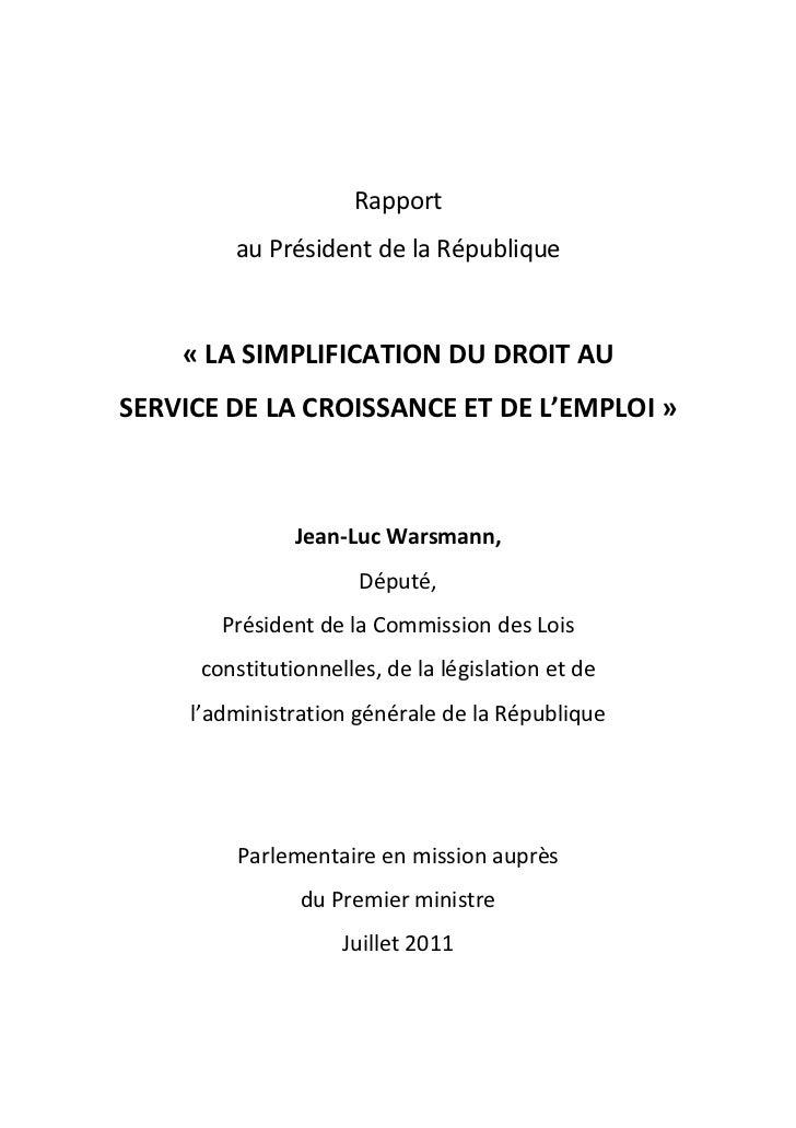 Rapport         au Président de la République    « LA SIMPLIFICATION DU DROIT AUSERVICE DE LA CROISSANCE ET DE L'EMPLOI » ...