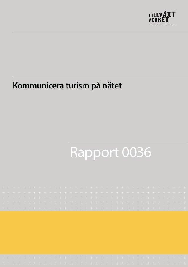 Kommunicera turism på nätet  Rapport 0036