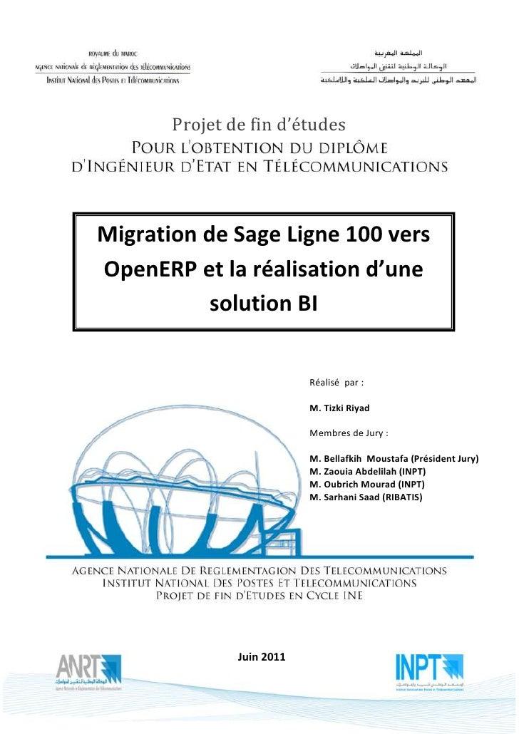 """Migration de Sage vers OpenERP et la réalisation d""""une solution BI                          Projet de fin d'études      Mi..."""