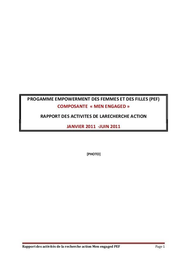 PROGAMME EMPOWERMENT DES FEMMES ET DES FILLES (PEF) COMPOSANTE « MEN ENGAGED » RAPPORT DES ACTIVITES DE LARECHERCHE ACTION...