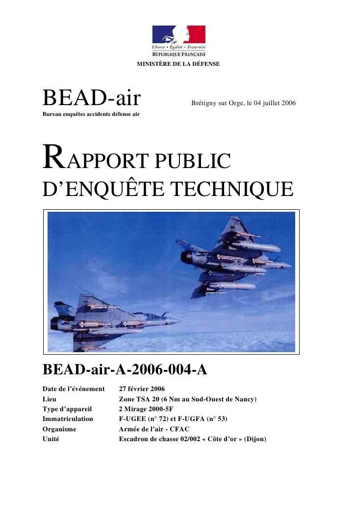 MINISTÈRE DE LA DÉFENSE     BEAD-air Bureau enquêtes accidents défense air                                                ...