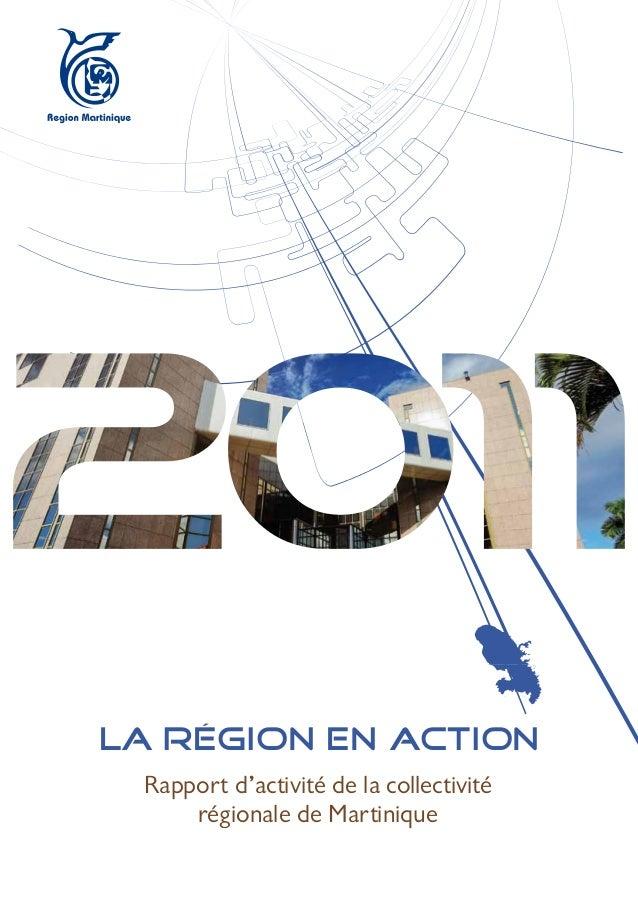 LA RÉGION EN ACTION Rapport d'activité de la collectivité     régionale de Martinique
