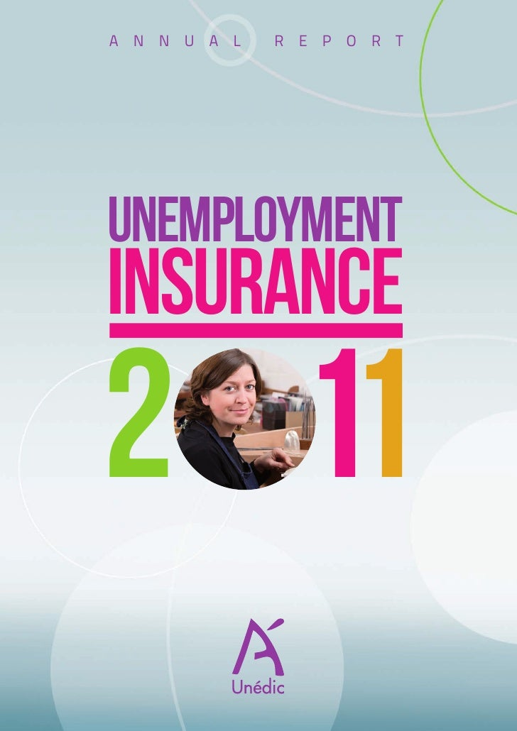 Unédic - Unemployement Insurance 2011 : annual report