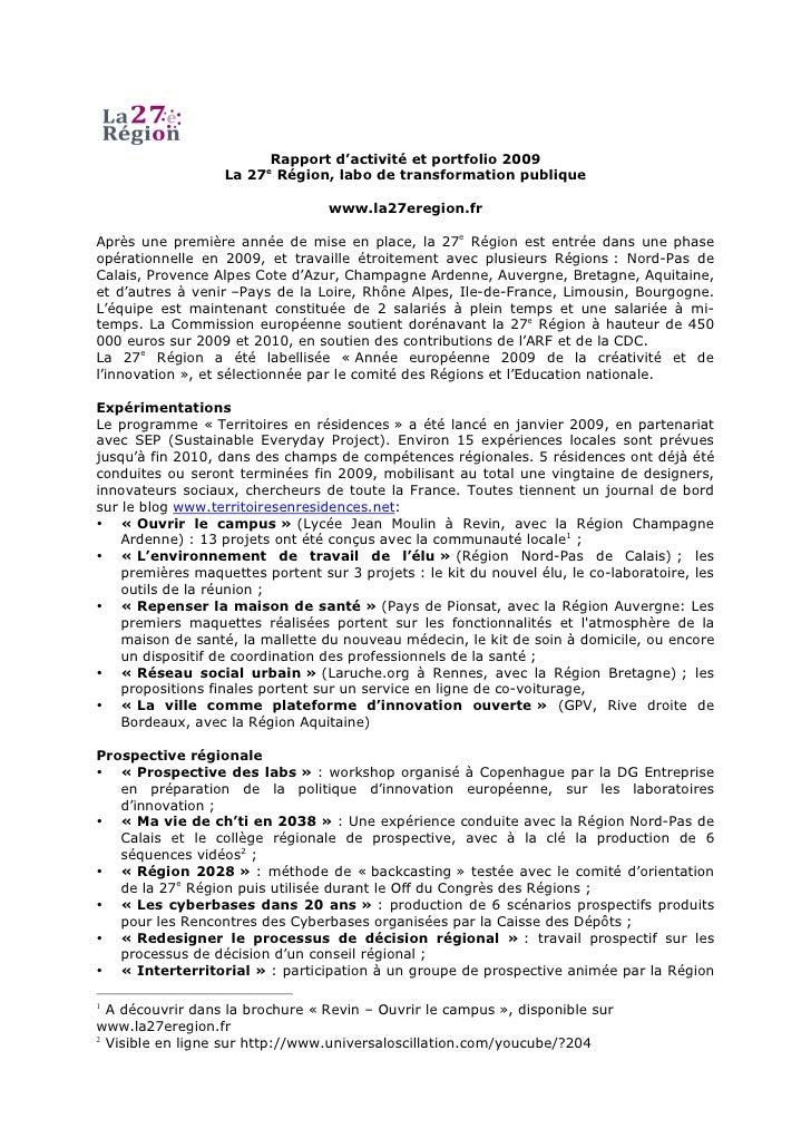 Rapport d'activité et portfolio 2009                    La 27e Région, labo de transformation publique                    ...