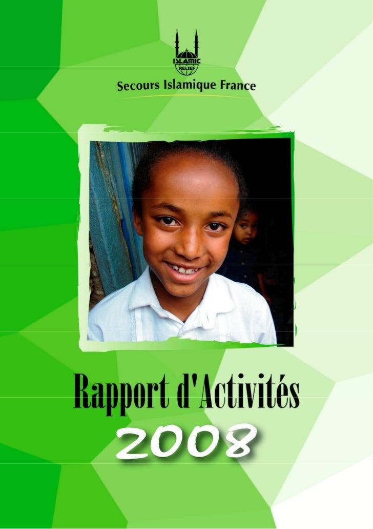 Secours Islamique France - Rapport d'activités 2008