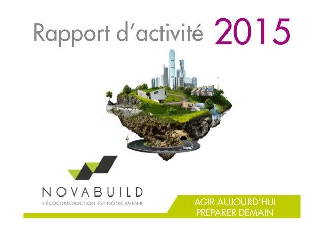 Rapport d'activité AGIR AUJOURD'HUI PREPARER DEMAIN 2015