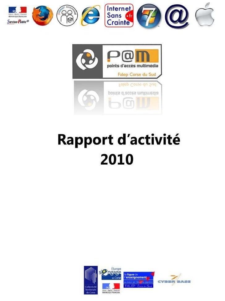 INTRODUCTIONpage 4  I - LES ACTIVITES DU P@M •Les atelierspage 5 •L'accès librepage 8 •Les journées thématiqu...