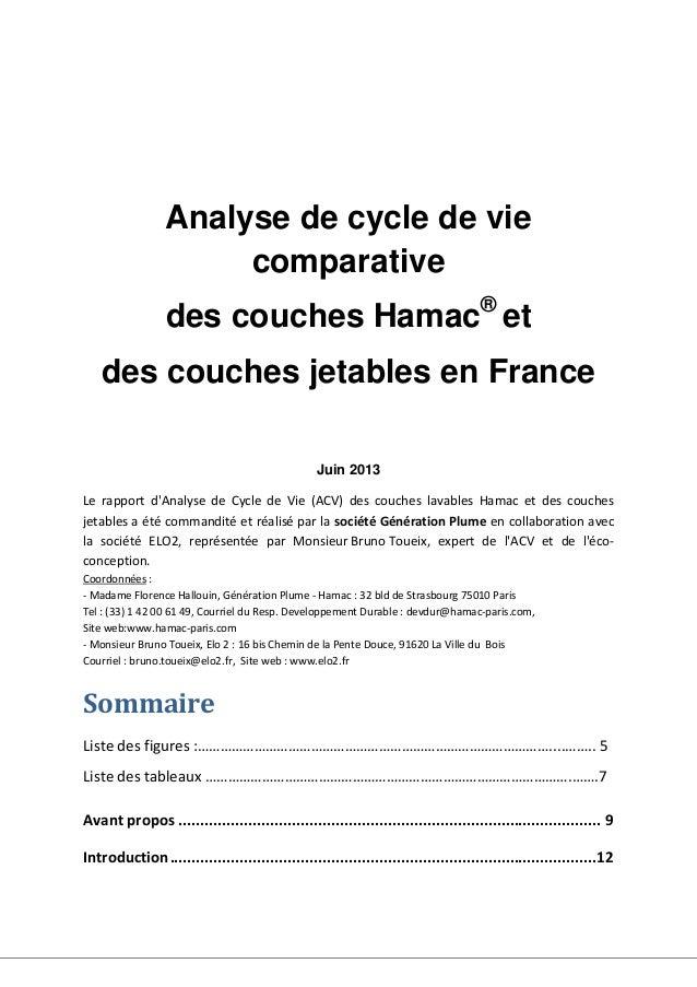 Analyse de cycle de vie comparative des couches Hamac® et des couches jetables en France Juin 2013 Le rapport d'Analyse de...