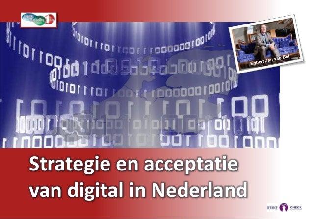 0    Strategie en acceptatie    van digital in Nederland