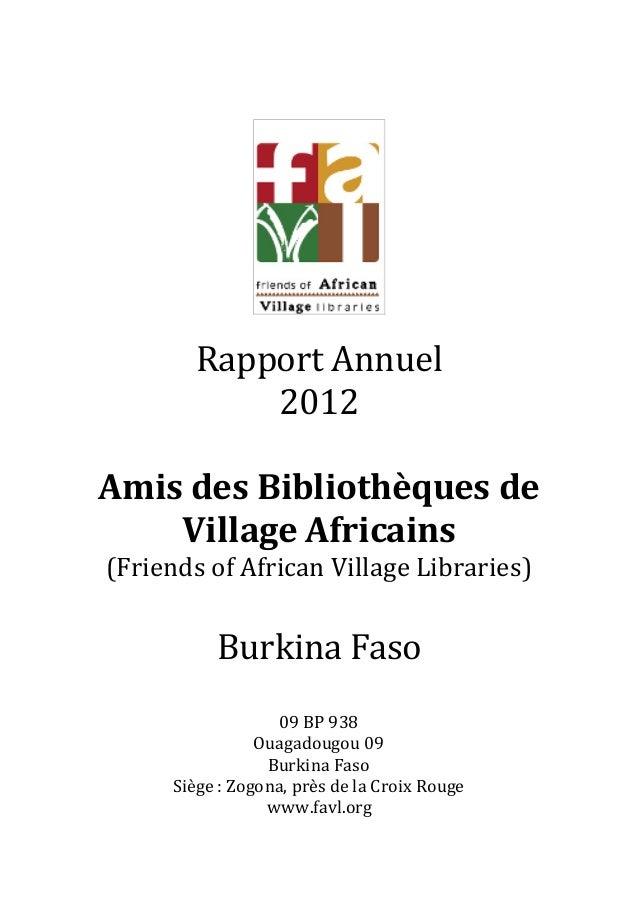 Rapport Annuel           2012Amis des Bibliothèques de    Village Africains(Friends of African Village Libraries)         ...