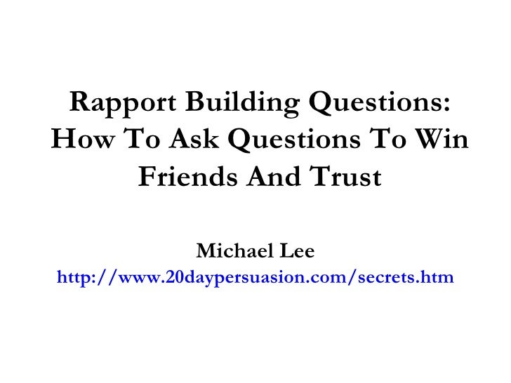 Rapport building questions how to ask questions to win for Questions to ask a builder