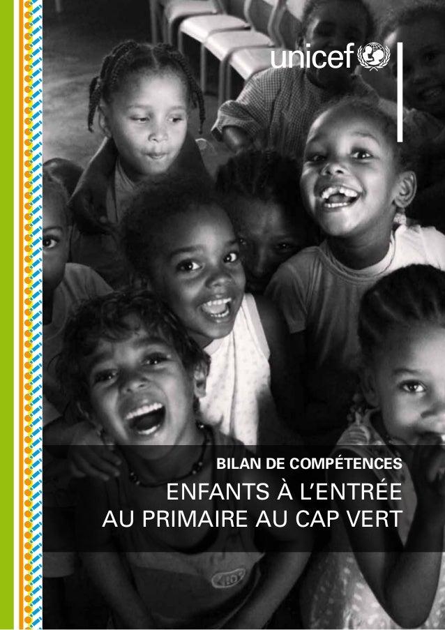 ENFANTS À L'ENTRÉE AU PRIMAIRE au Cap Vert BILAN DE COMPÉTENCES