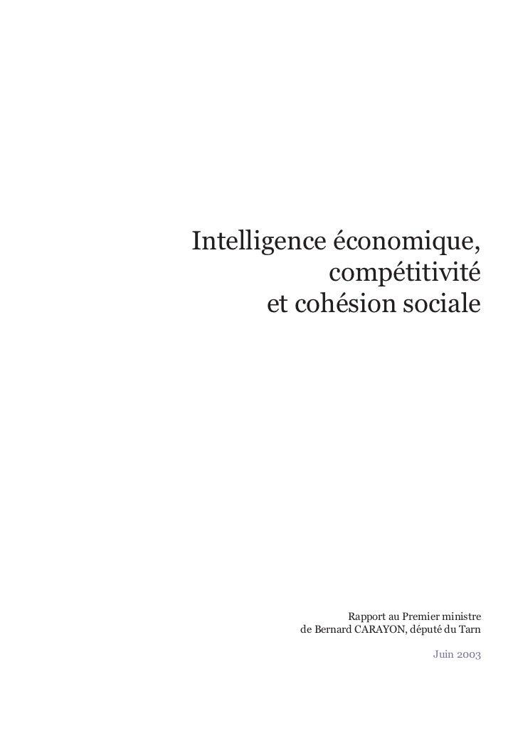 Intelligence économique,             compétitivité       et cohésion sociale                  Rapport au Premier ministre ...