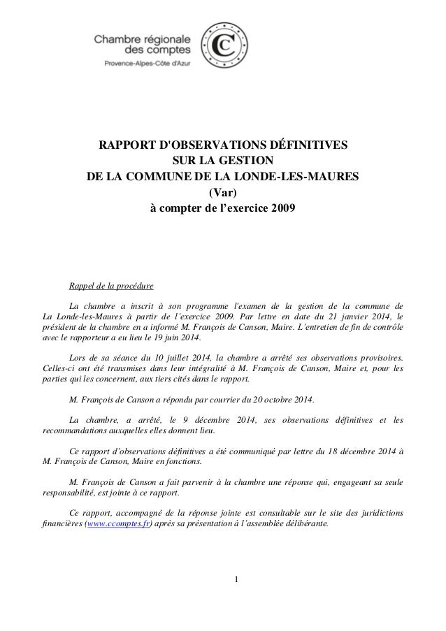 1 RAPPORT D'OBSERVATIONS DÉFINITIVES SUR LA GESTION DE LA COMMUNE DE LA LONDE-LES-MAURES (Var) à compter de l'exercice 200...