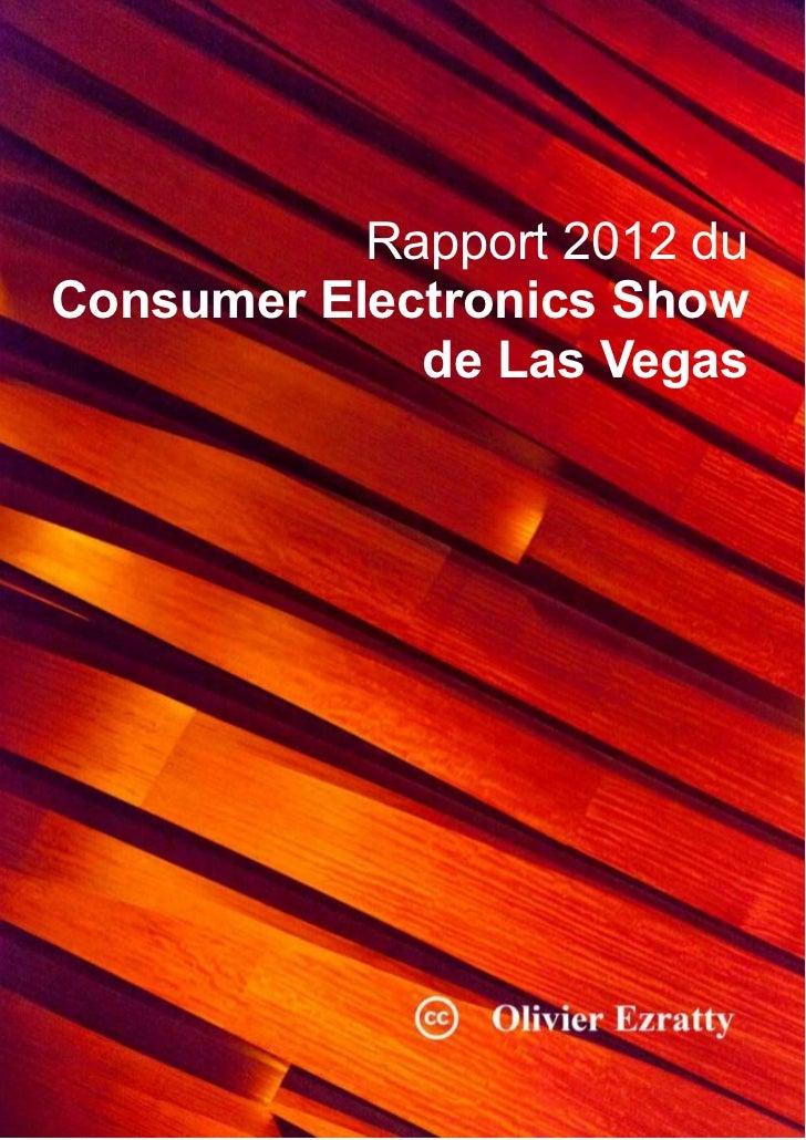 Rapport 2012 duConsumer Electronics Show             de Las Vegas     Compte-rendu de visite du CES de Las Vegas 2012 – Ol...