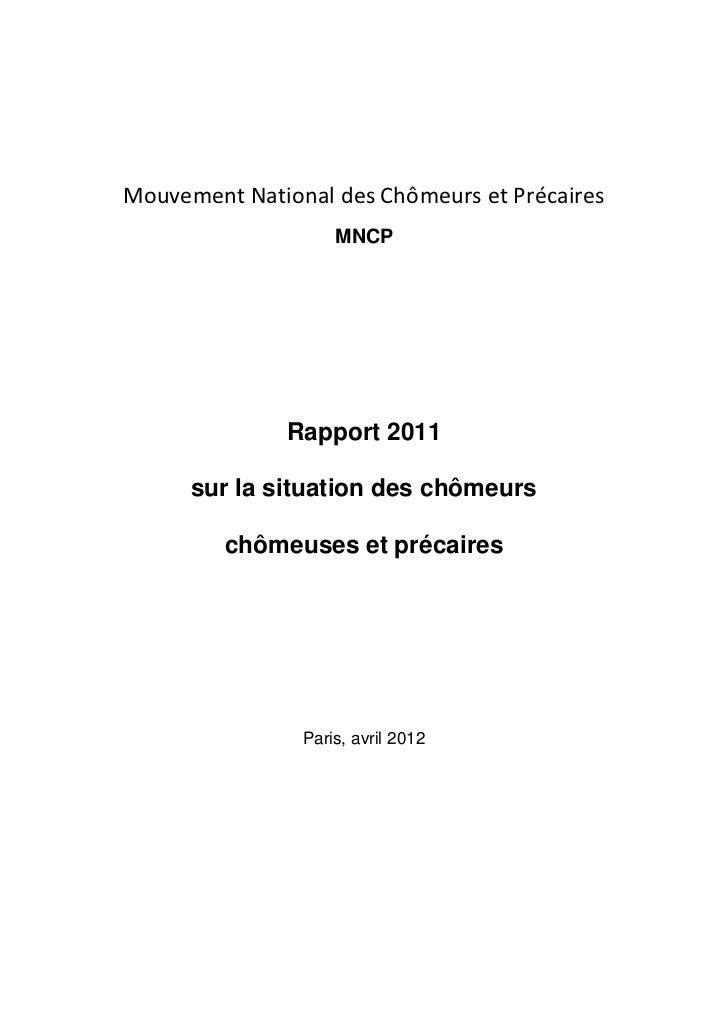 Mouvement National des Chômeurs et Précaires                    MNCP              Rapport 2011      sur la situation des c...