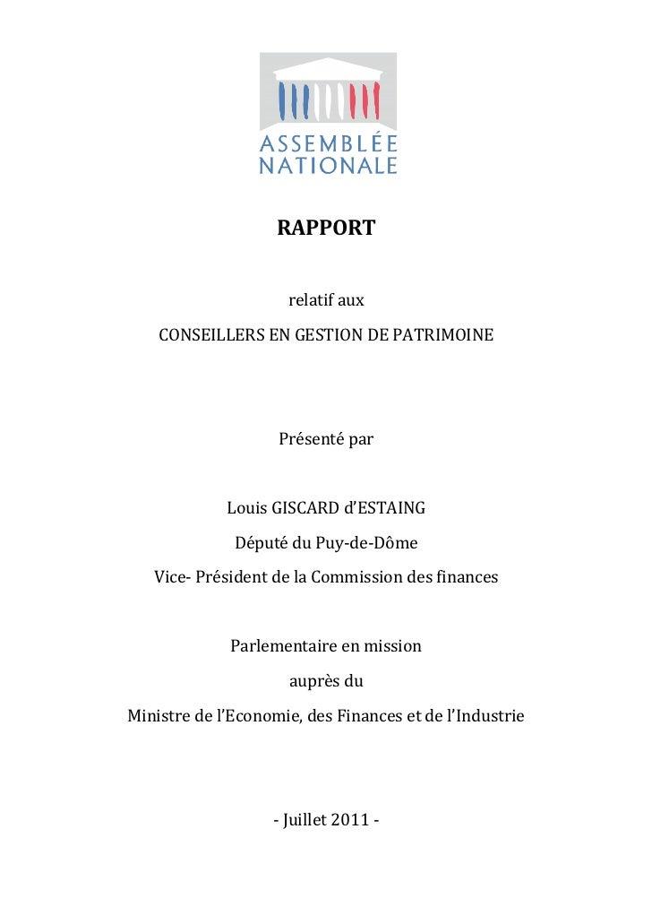 RAPPORT                     relatif aux    CONSEILLERS EN GESTION DE PATRIMOINE                    Présenté par           ...