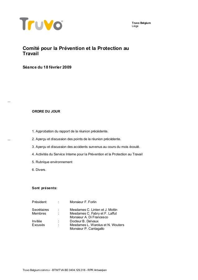 Truvo Belgium Liège Comité pour la Prévention et la Protection au Travail Séance du 18 février 2009 ORDRE DU JOUR 1. Appro...