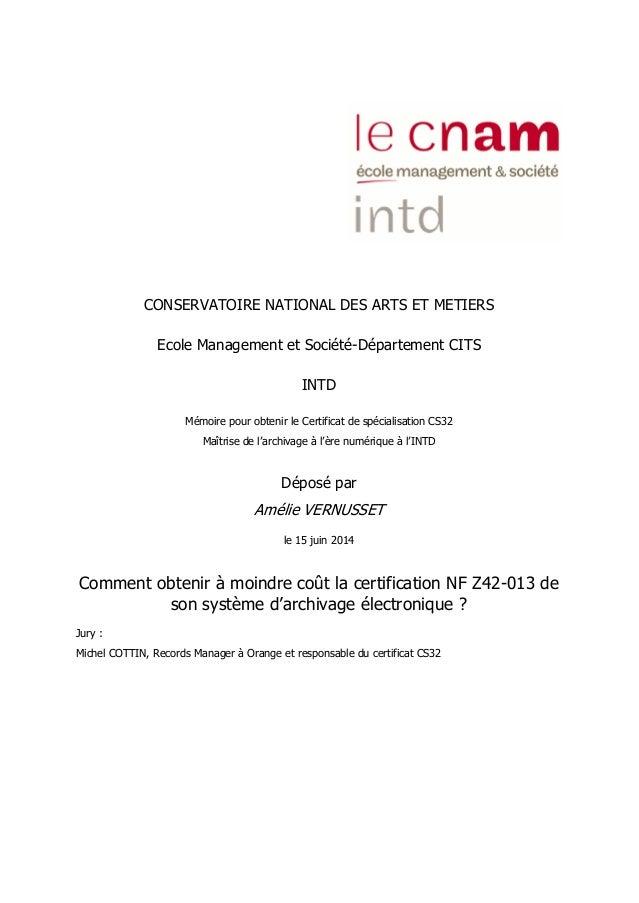 CONSERVATOIRE NATIONAL DES ARTS ET METIERS  Ecole Management et Société-Département CITS  INTD  Mémoire pour obtenir le Ce...