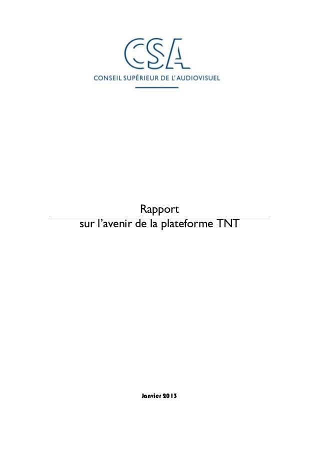 Rapportsur l'avenir de la plateforme TNT            Janvier 2013