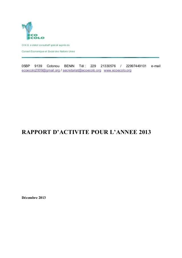 O.N.G. à statut consultatif spécial auprès du Conseil Economique et Social des Nations Unies 05BP 9139 Cotonou BENIN Tél :...