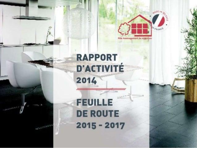 Le pôle Aménagement de la Maison D'Alsace Enjeu commun du PAMA Concevoir aujourd'hui les solutions d'aménagement de demain...