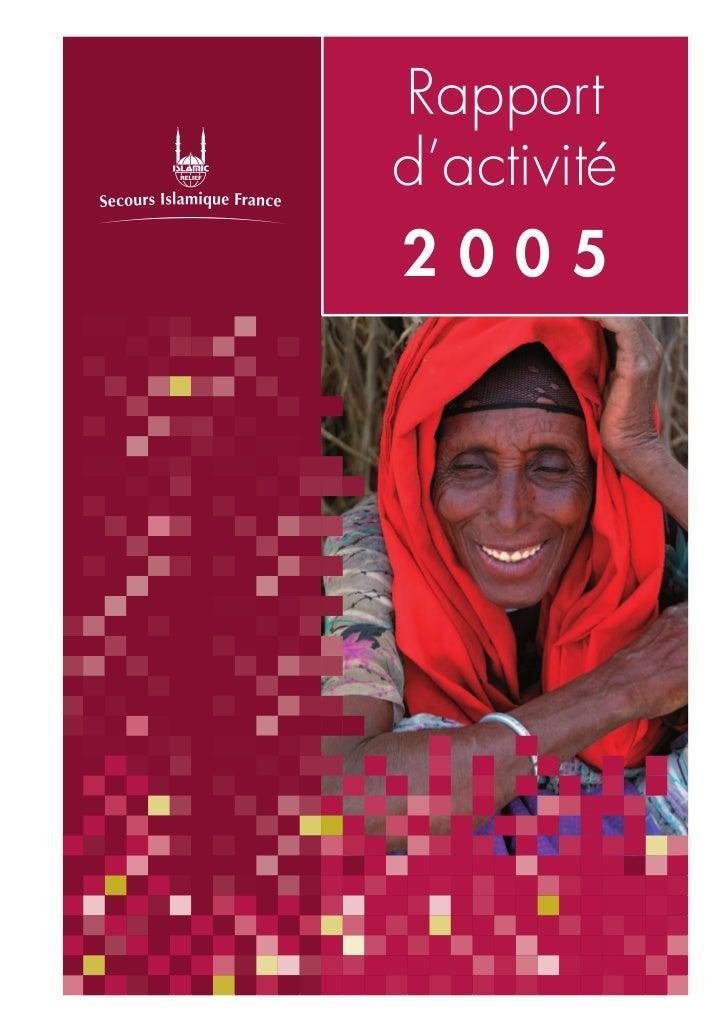 Rapport d'activités 2005 - Secours Islamique France