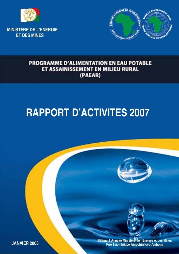 MINISTERE DE L'ENERGIE    ET DES MINES        RAPPORT D'ACTIVITES 2007                         Bâtiment Annexe Ministère d...