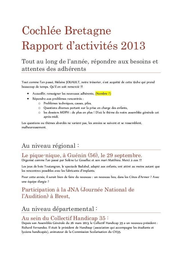 Cochlée Bretagne Rapport d'activités 2013 Tout au long de l'année, répondre aux besoins et attentes des adhérents Tout com...