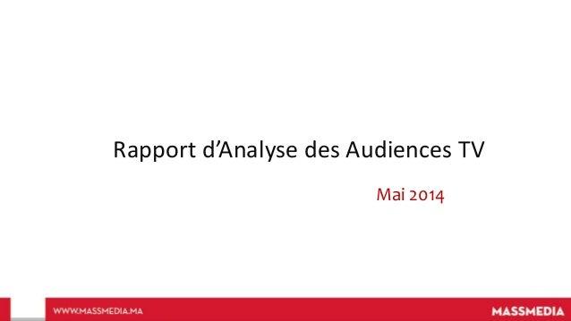 Rapport d'Analyse des Audiences TV Mai 2014