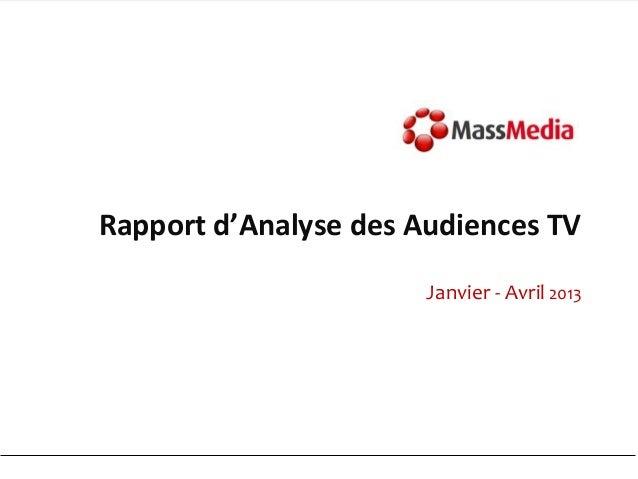 Rapport d'Analyse des Audiences TVJanvier - Avril 2013
