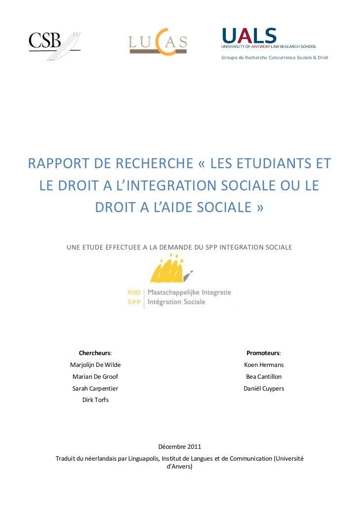 Groupe de Recherche Concurrence Sociale & DroitRAPPORT DE RECHERCHE « LES ETUDIANTS ET LE DROIT A L'INTEGRATION SOCIALE OU...