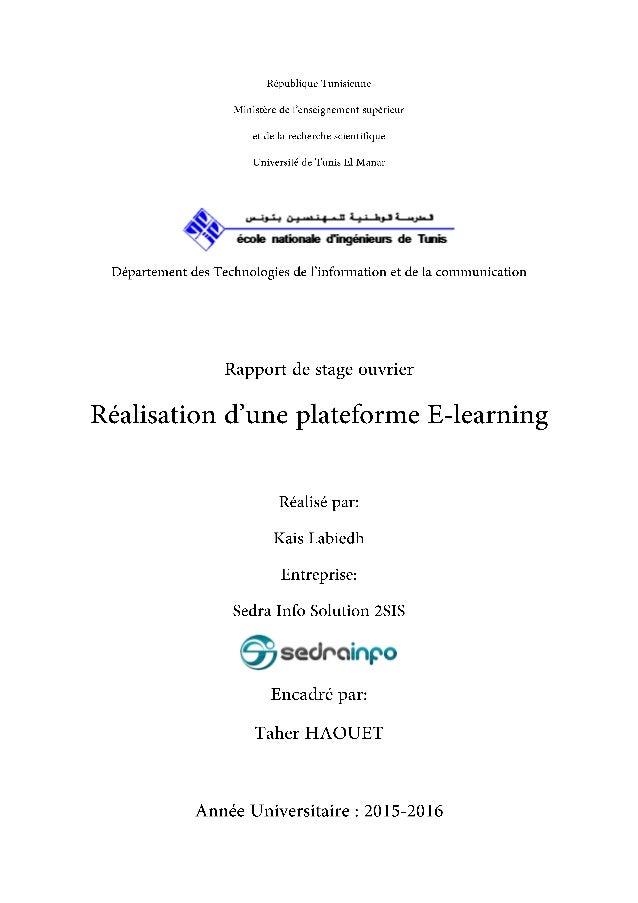 P a g e | 2 Labiedh Kais Rapport du projet de Stage ouvrier ENIT 2014 - 2015 Il apparaît opportun de commencer ce rapport ...