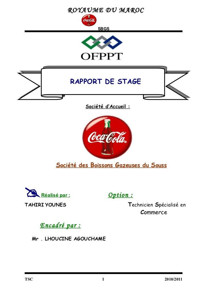 ROYAUME DU MAROC                           SBGS                  RAPPORT DE STAGE                      Société d'Accueil :...