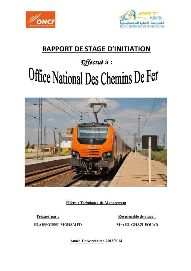 RAPPORT DE STAGE D'INITIATION Effectué à : Filière : Techniques de Management Préparé par : Responsable de stage : ELAISSO...