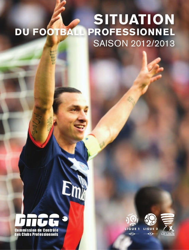 Commission de Contrôle des Clubs Professionnels saison 2012/2013 situation du football Professionnel