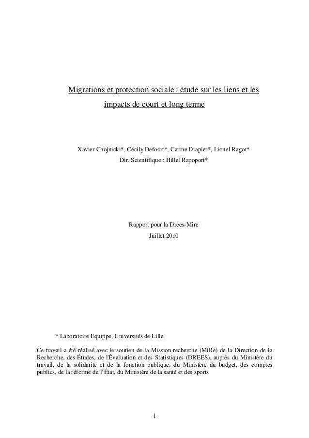 Migrations et protection sociale : étude sur les liens et les  impacts de court et long terme  Xavier Chojnicki*, Cécily D...