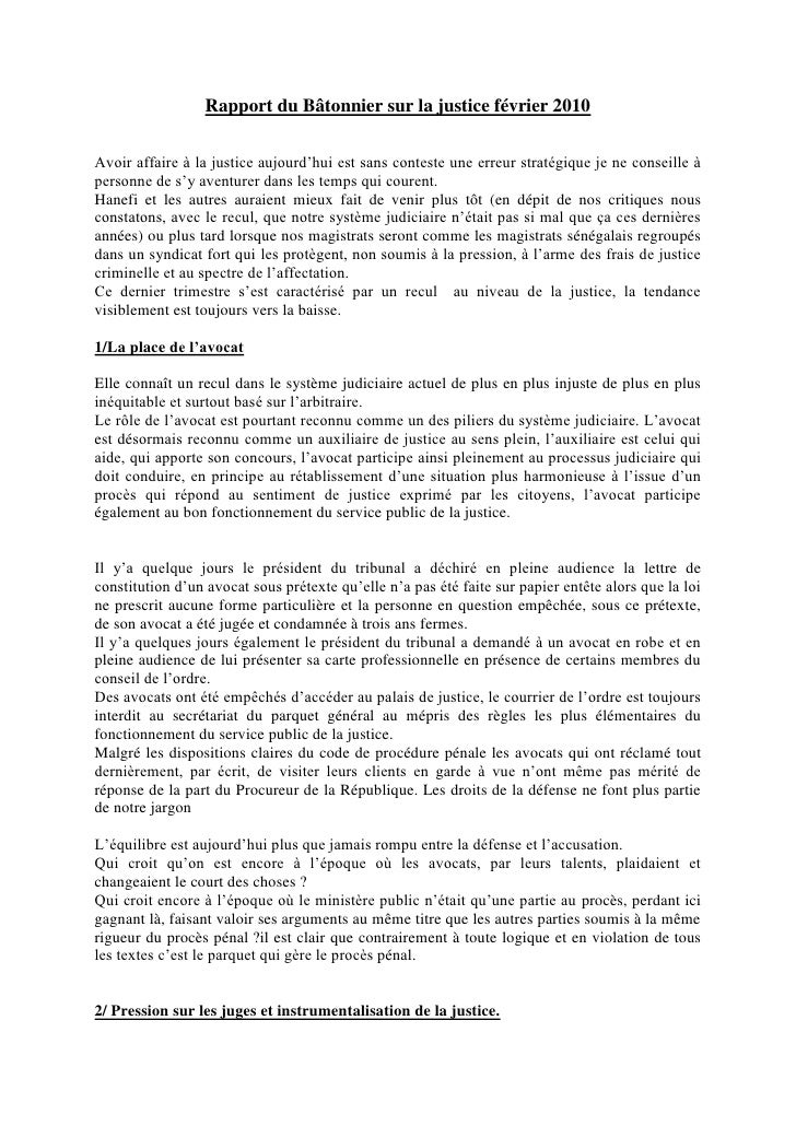 Rapport du Bâtonnier sur la justice février 2010  Avoir affaire à la justice aujourd'hui est sans conteste une erreur stra...
