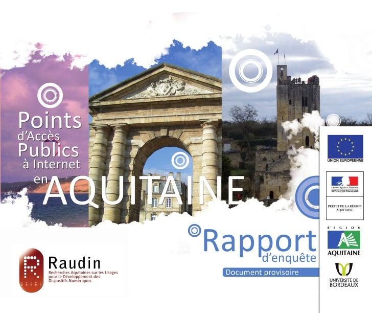 Raudin : Recherches Aquitaines sur les Usages pour le   1          Développement des Dispositifs Numériques
