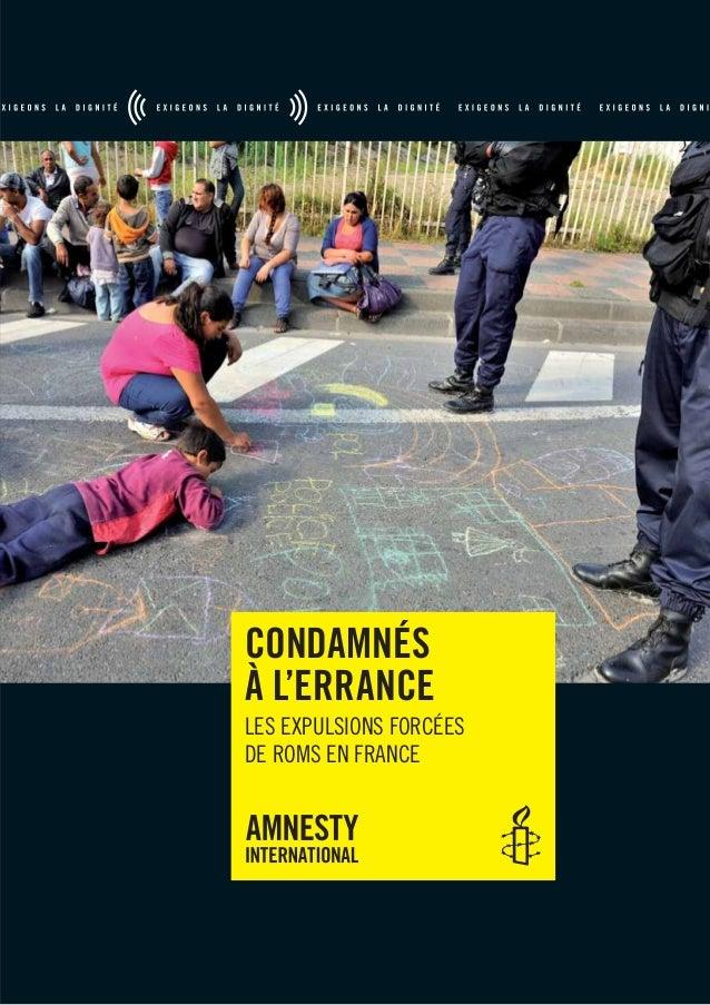 CONDAMNÉS À L'ERRANCE LES EXPULSIONS FORCÉES DE ROMS EN FRANCE