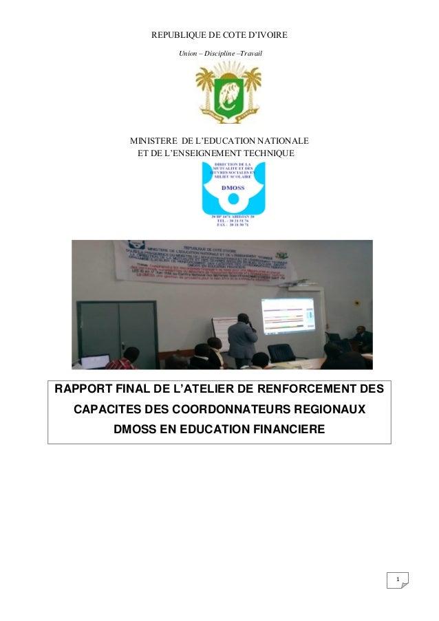 1 REPUBLIQUE DE COTE D'IVOIRE Union – Discipline –Travail MINISTERE DE L'EDUCATION NATIONALE ET DE L'ENSEIGNEMENT TECHNIQU...