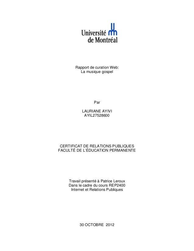 Rapport de curation Web:         La musique gospel                  Par           LAURIANE AYIVI            AYIL27528600 C...