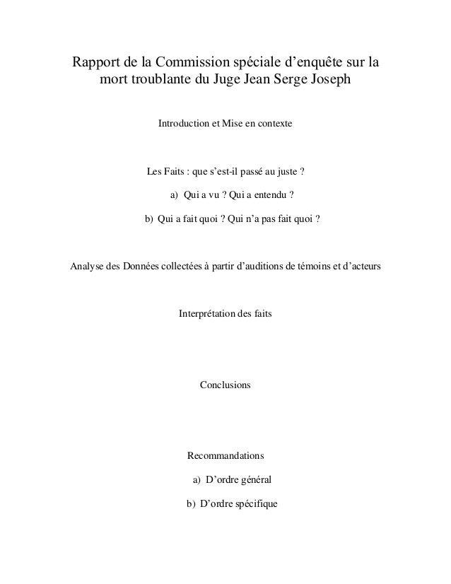 """Rapport de la Commission spéciale d""""enquête sur la mort troublante du Juge Jean Serge Joseph Introduction et Mise en conte..."""