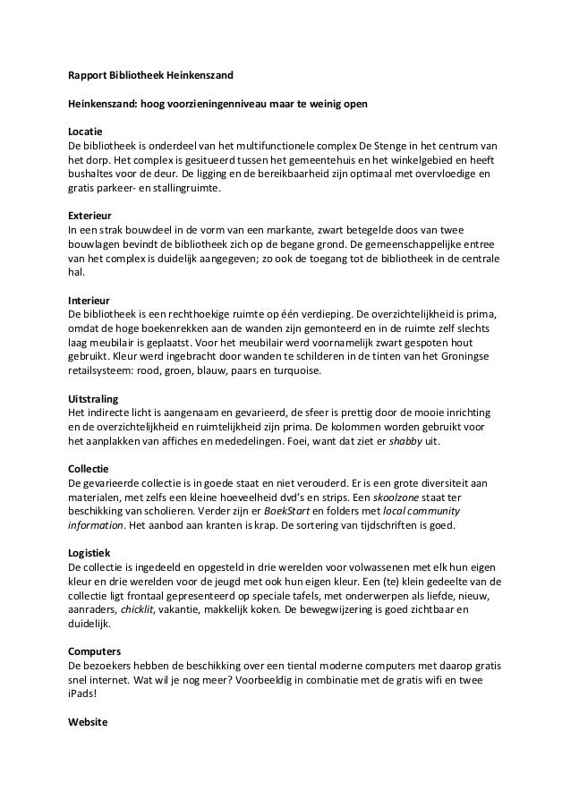 Rapport Bibliotheek HeinkenszandHeinkenszand: hoog voorzieningenniveau maar te weinig openLocatieDe bibliotheek is onderde...