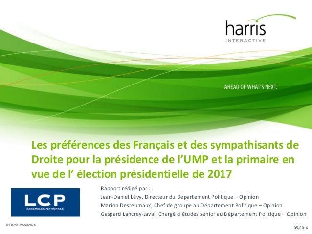 Rapport rédigé par : Jean-Daniel Lévy, Directeur du Département Politique – Opinion Marion Desreumaux, Chef de groupe au D...