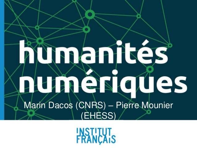 Marin Dacos (CNRS) – Pierre Mounier (EHESS) Beyrouth, 20 juin 2014