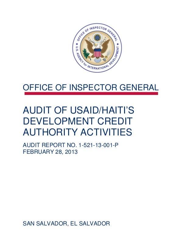 OFFICE OF INSPECTOR GENERALAUDIT OF USAID/HAITI'S DEVELOPMENT CREDIT AUTHORITY ACTIVITIES AUDIT REPORT NO. 1-521-13-001-PF...