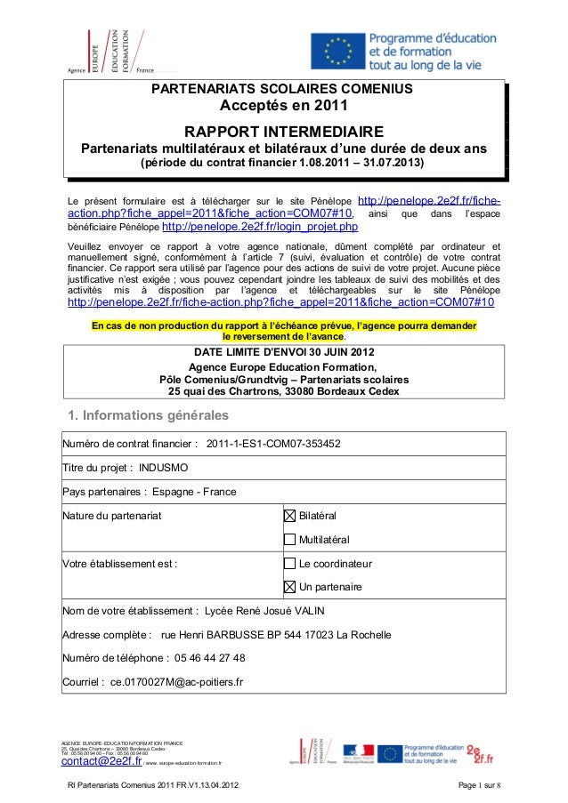 PARTENARIATS SCOLAIRES COMENIUSAcceptés en 2011RAPPORT INTERMEDIAIREPartenariats multilatéraux et bilatéraux d'une durée d...