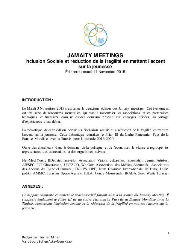 1 Rédigé par: EmilienMiner Validé par: SofienAsta–NourKaabi JAMAITY MEETINGS Inclusion Sociale et réduction de la fragilit...