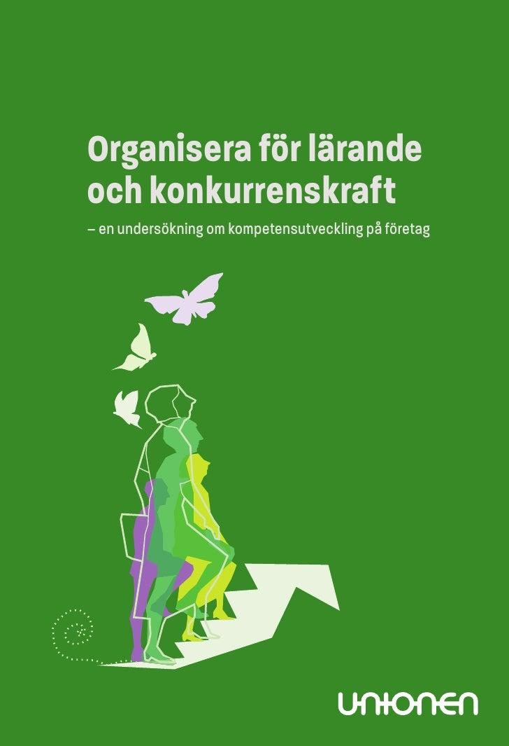 Organisera för lärandeoch konkurrenskraft– en undersökning om kompetensutveckling på företag